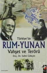 IQ Kültür Sanat Yayıncılık - Türkiye'de Rum-Yunan Vahşet ve Terörü