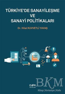 Türkiye'de Sanayileşme ve Sanayi Politikaları