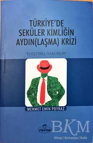 Türkiye'de Seküler Kimliğin AydınLaşma Krizi