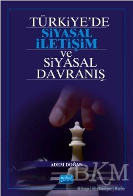 Türkiye'de Siyasal İletişim ve Siyasal Davranış