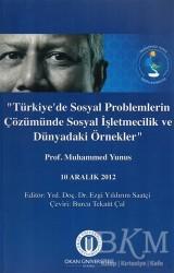 Okan Üniversitesi Kitapları - Türkiye'de Sosyal Problemlerin Çözümünde Sosyal İşletmecilik ve Dünyadaki Örnekler