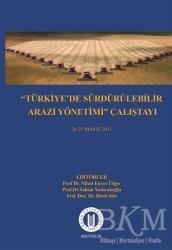 Okan Üniversitesi Kitapları - Türkiye'de Sürdürülebilir Arazi Yönetimi Çalıştayı 26-27 Mayıs 2011
