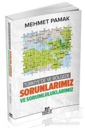 Ma'ruf Yayınları - Türkiye'de ve Bölgede Sorunlarımız ve Sorumluluklarımız