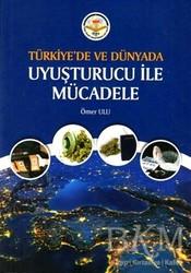 Türk İdari Araştırmaları Vakfı - Türkiye'de ve Dünyada Uyuşturucu ile Mücadele