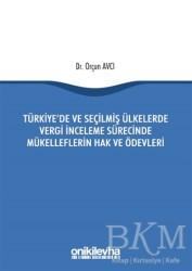 On İki Levha Yayınları - Türkiye'de ve Seçilmiş Ülkelerde Vergi İnceleme Sürecinde Mükelleflerin Hak ve Ödevleri