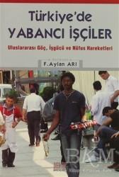 Derin Yayınları - Türkiye'de Yabancı İşçiler