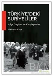 Hiperlink Yayınları - Türkiye'deki Suriyeliler İç İçe Geçişler ve Karşılaşmalar