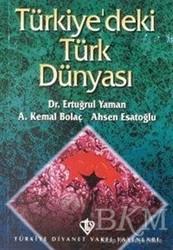 Türkiye Diyanet Vakfı Yayınları - Türkiyedeki Türk Dünyası