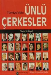Kutup Yıldızı Yayınları - Türkiye'deki Ünlü Çerkesler