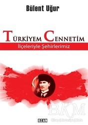 Ozan Yayıncılık - Türkiyem Cennetim