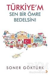 Cinius Yayınları - Türkiye'm Sen Bir Ömre Bedelsin