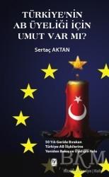 Tekin Yayınevi - Türkiye'nin AB Üyeliği için Umut Var mı?