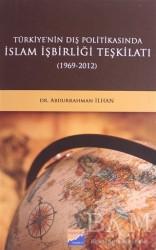 Siyasal Kitabevi - Türkiye'nin Dış Politikasında İslam İşbirliği Teşkilatı 1969-2012
