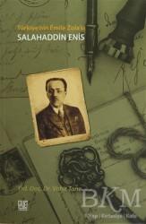 Palet Yayınları - Türkiye'nin Emile Zola'sı Salahaddin Enis