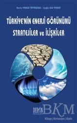 Derin Yayınları - Türkiye'nin Enerji Görünümü Stratejiler ve İlişkiler