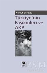 İmge Kitabevi Yayınları - Türkiye'nin Faşizmleri ve AKP