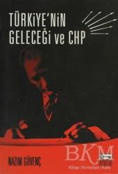 Anahtar Kitaplar Yayınevi - Türkiye'nin Geleceği ve CHP
