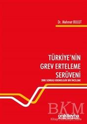 On İki Levha Yayınları - Türkiye'nin Grev Erteleme Serüveni