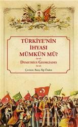 İstos Yayıncılık - Türkiye'nin İhyası Mümkün mü?