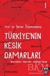 İleri Yayınları - Türkiye'nin Kesik Damarları - 1