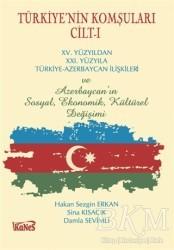Kanes Yayınları - Türkiye'nin Komşuları Cilt - 1