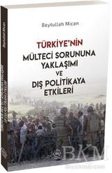 Nuhbe Yayınevi - Türkiye'nin Mülteci Sorununa Yaklaşımı ve Dış Politikaya Etkileri