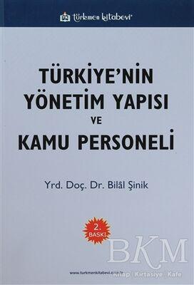 Türkiye'nin Yönetim Yapısı ve Kamu Personeli