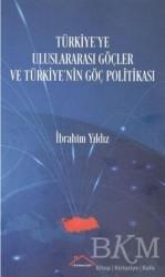 Kırmızı Çatı Yayınları - Türkiye'ye Uluslararası Göçler ve Türkiye'nin Göç Politikası