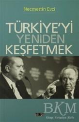 Birleşik Yayınevi - Türkiye'yi Yeniden Keşfetmek
