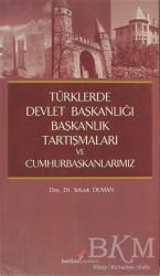 Berikan Yayınları - Türklerde Devlet Başkanlığı Başkanlık Tartışmaları ve Cumhurbaşkanlarımız