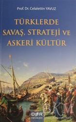 Der Yayınları - Türklerde Savaş Strateji ve Askeri Kültür