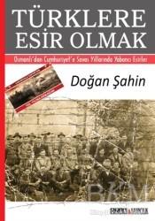 Ozan Yayıncılık - Türklere Esir Olmak