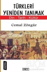 Ozan Yayıncılık - Türkleri Yeniden Tanımak