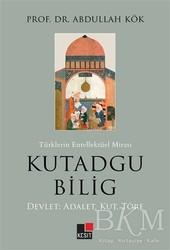 Kesit Yayınları - Türklerin Entellektüel Mirası Kutadgu Bilig