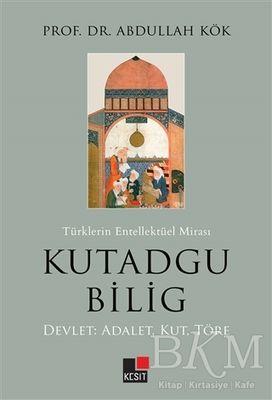 Türklerin Entellektüel Mirası Kutadgu Bilig
