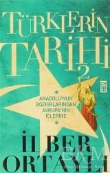 Timaş Yayınları - Türklerin Tarihi 2