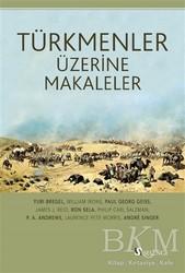 Selenge Yayınları - Türkmenler Üzerine Makaleler