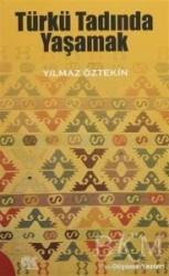 Gençlik Kitabevi Yayınları - Türkü Tadında Yaşamak
