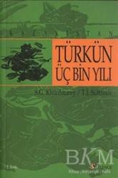 Selenge Yayınları - Türkün Üç Bin Yılı - Kazakistan