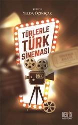 Derin Yayınları - Türlerle Türk Sineması