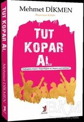 Demlik Yayınları - Tut Kopar Al