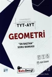 Kafadengi Yayınları - TYT - AYT Geometri En Baştan Soru Bankası