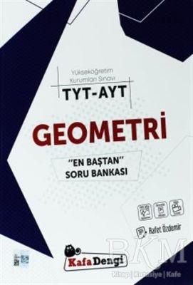 TYT - AYT Geometri En Baştan Soru Bankası