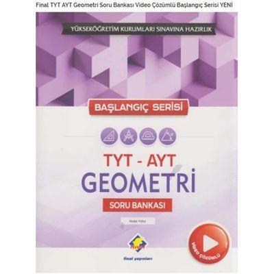 TYT AYT Geometri Soru Bankası Video Çözümlü Başlangıç Serisi Final Yayınları