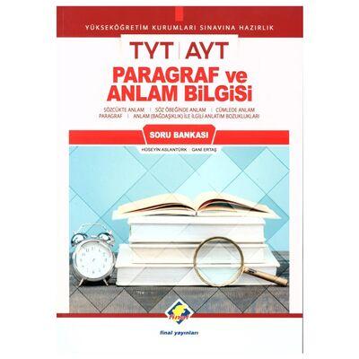 TYT AYT Paragraf ve Anlam Bilgisi Soru Bankası Final Yayınları