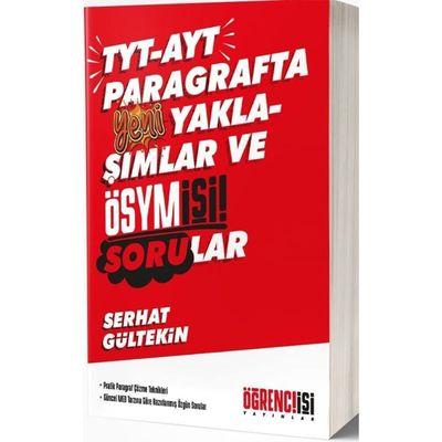 TYT AYT Paragrafta Yeni Yaklaşımlar ve Ösym İşi Sorular Öğrenci İşleri Yayınları