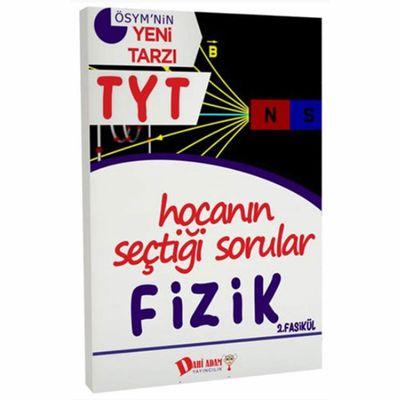 TYT Hocanın Seçtiği Sorular Fizik Soru Bankası 2. Fasikül Dahi Adam Yayınları