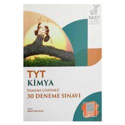 Yazıt Yayınları - TYT Kimya Tamamı Çözümlü 30 Deneme Yazıt Yayınları