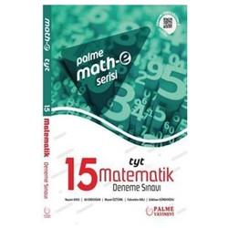 Palme Yayıncılık - Hazırlık Kitapları - Math-e Serisi TYT Matematik Yeni Nesil Sorularla 15 Deneme Sınavı
