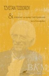 Paradigma Akademi Yayınları - Tzvetan Todorov - Edebiyat ve Sanat Tartışmaları